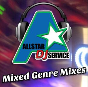 ALLSTAR DJs Mixed Genre Mixes