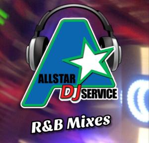 ALLSTAR DJs R&B Mixes